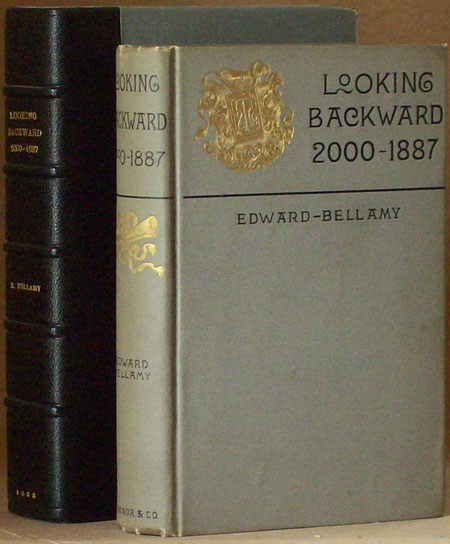 an analysis of utopia in looking backward 2000 1887 by edward bellamy Looking backward: 2000-1887 edward bellamy  many scholars have identified  bellamy's utopia as an attempt to transcend the economic, moral,  twenty-first  centuries through an analysis of the characters and plot, suggesting that the main .