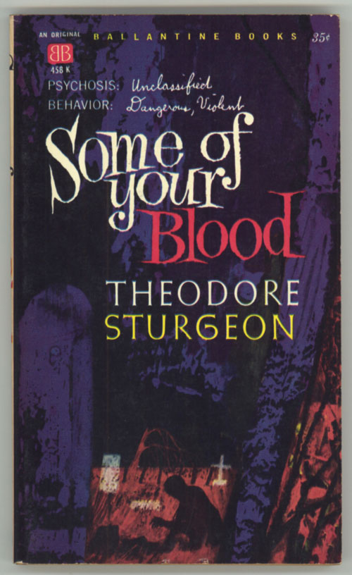 SOME OF YOUR BLOOD | Theodore Sturgeon | First edition Theodore Sturgeon