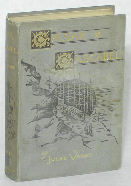 CAESAR CASCABEL ... Translated from the French by A. Estoclet. Jules Verne.