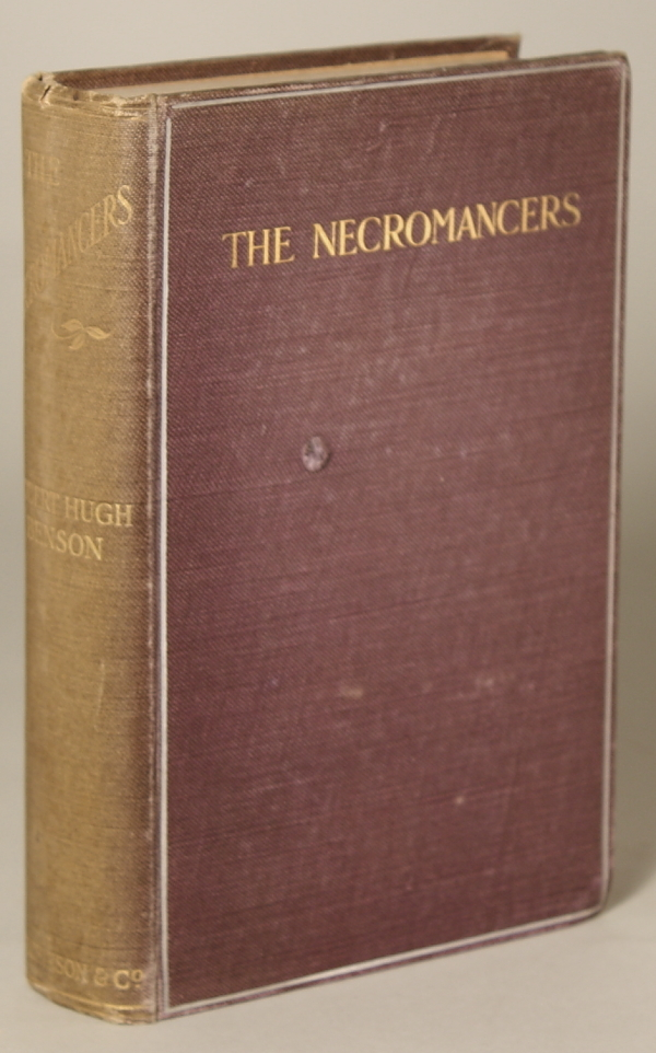 THE NECROMANCERS. Robert Hugh Benson.