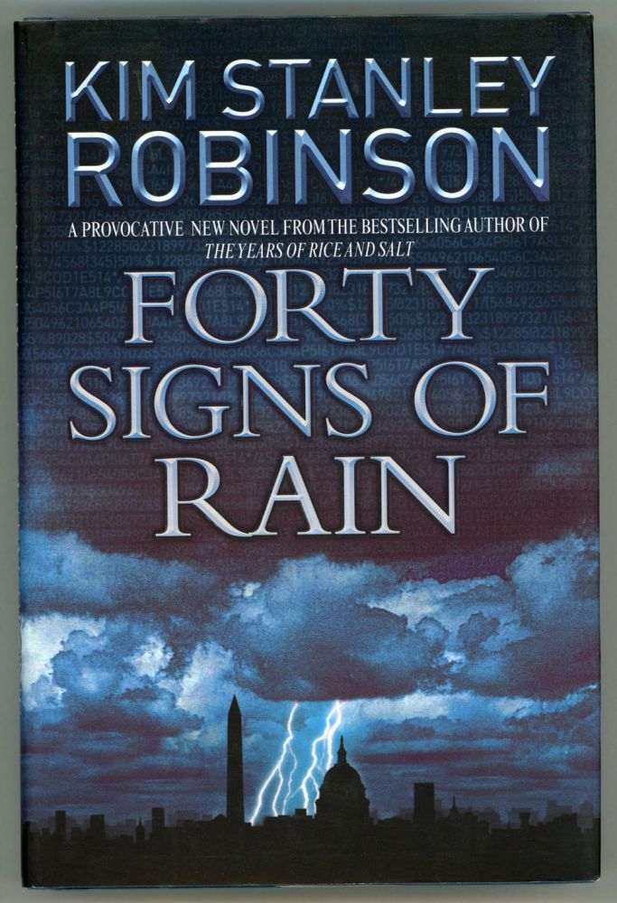 FORTY SIGNS OF RAIN. Kim Stanley Robinson.