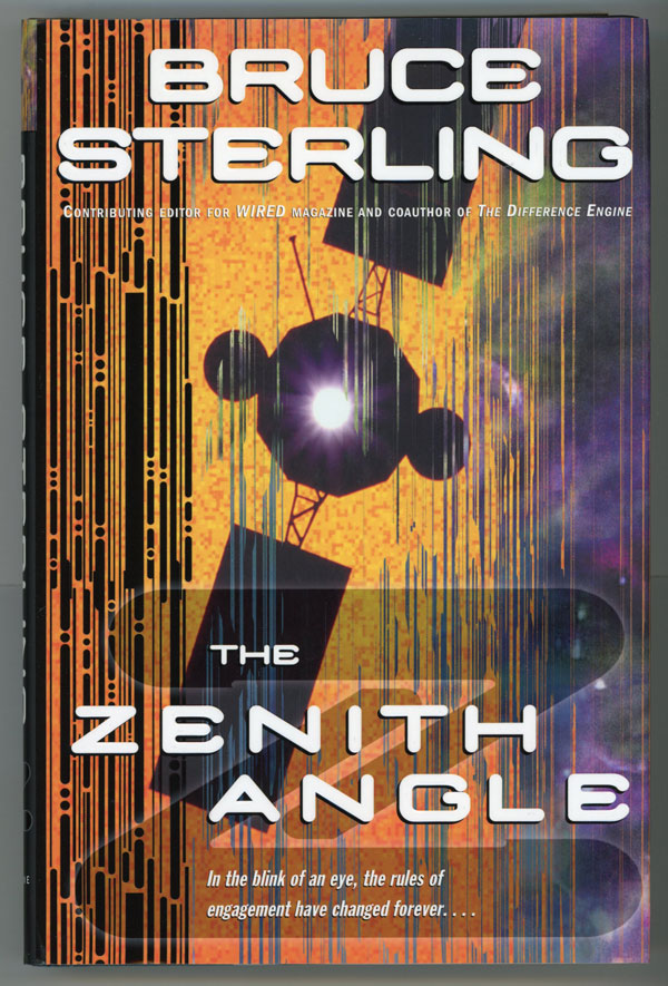 THE ZENITH ANGLE. Bruce Sterling.