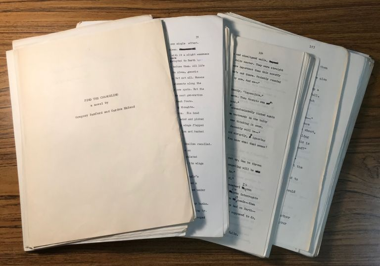 """""""FIND THE CHANGELING"""" [Novel]. TYPED MANUSCRIPT (TMs), ribbon copy with extensive revisions and corrections. Gregory Benford, Gordon Eklund."""