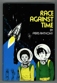 RACE AGAINST TIME. Piers Anthony, Piers Anthony Dillingham Jacob.