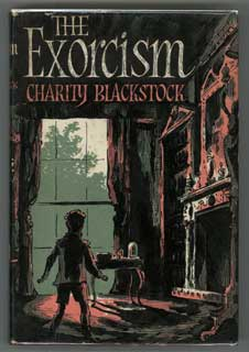 """THE EXORCISM. Ursula Torday, """"Charity Blackstock."""""""