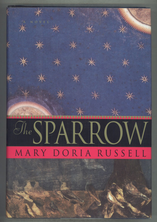 THE SPARROW. Mary Doria Russell.