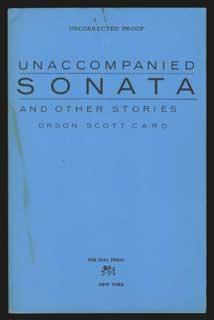 UNACCOMPANIED SONATA & OTHER STORIES. Orson Scott Card.