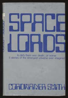 SPACE LORDS. Cordwainer Smith, Paul M. A. Linebarger.