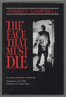 THE FACE THAT MUST DIE. Ramsey Campbell.