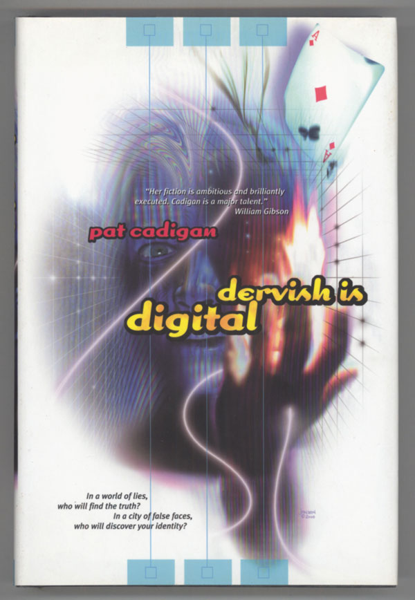 DERVISH IS DIGITAL. Pat Cadigan.