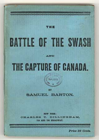 THE BATTLE OF THE SWASH AND THE CAPTURE OF CANADA. Samuel Barton.