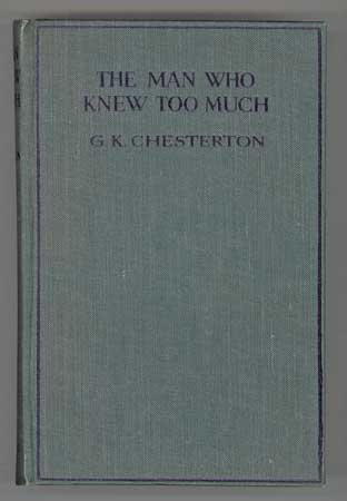 THE MAN WHO KNEW TOO MUCH AND OTHER STORIES. Chesterton.