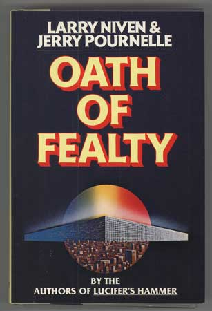 OATH OF FEALTY. Larry Niven, Jerry Pournelle.