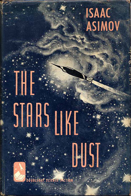 The Stars Like Dust Isaac Asimov First Edition