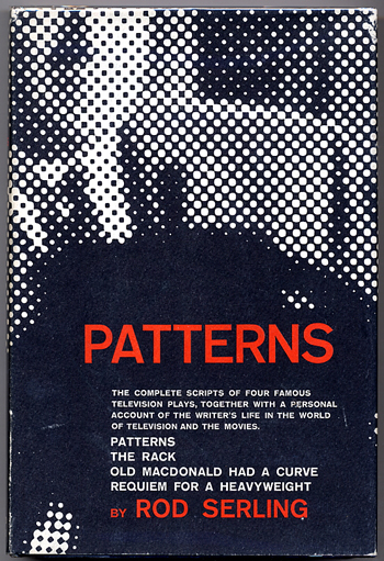PATTERNS: FOUR TELEVISION PLAYS. Rod Serling.