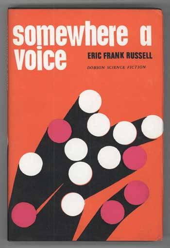SOMEWHERE A VOICE. Eric Frank Russell.