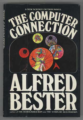 THE COMPUTER CONNECTION. Alfred Bester.