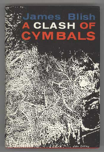 A CLASH OF CYMBALS. James Blish.