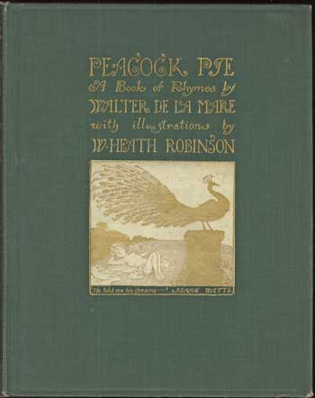 PEACOCK PIE: A BOOK OF RHYMES. Walter De la Mare.
