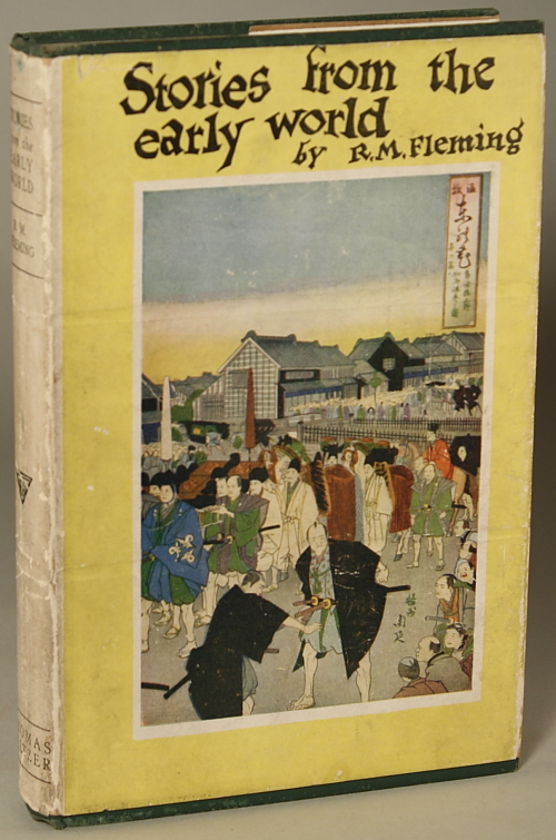 STORIES FROM THE EARLY WORLD ... With an Appendix by H. J. Fleure. Fleming.