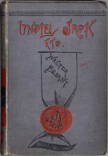 UNCLE JACK, ETC. Walter Besant.