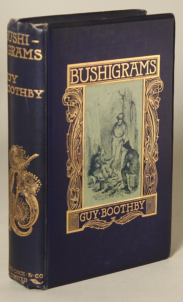 BUSHIGRAMS. Guy Boothby, Newell.