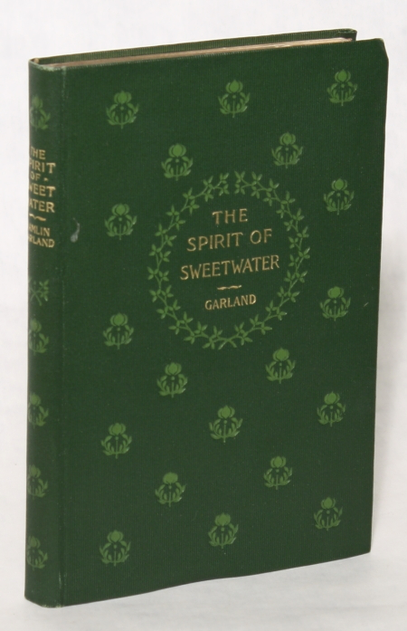 THE SPIRIT OF SWEETWATER. Hamlin Garland.
