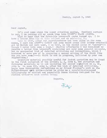 "TYPED LETTER SIGNED (TLS). 1/2 page on a single sheet of letter-size paper, signed ""Fritz"" in green ink, dated 5 August 1945, to ""Dear August"" [Derleth]. Fritz Leiber."