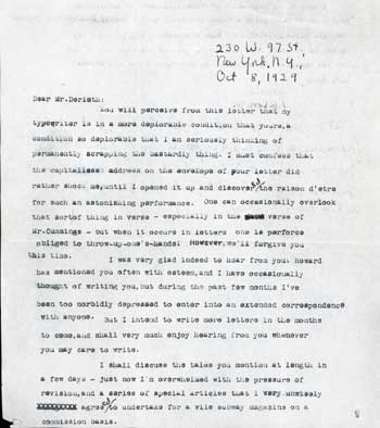 "TYPED LETTER SIGNED (TLS). 1 1/2 pages on letter-size paper (with 1 1/2 inches trimmed from bottom), signed in black ink, ""F. B. Long, Jr."", with five-line handwritten postscript, dated 8 October 1929, to ""Dear Mr. Derleth"" [August Derleth]. Frank Belknap Long."