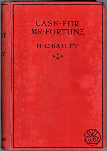 CASE FOR MR. FORTUNE. Bailey.