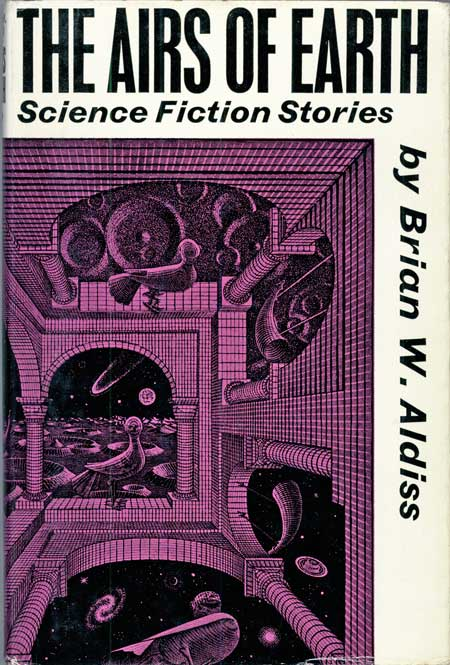 THE AIRS OF EARTH: SCIENCE FICTION STORIES. Brian Aldiss.