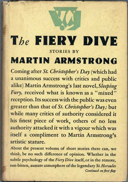 THE FIERY DIVE AND OTHER STORIES. Martin Armstrong, Donisthorpe.