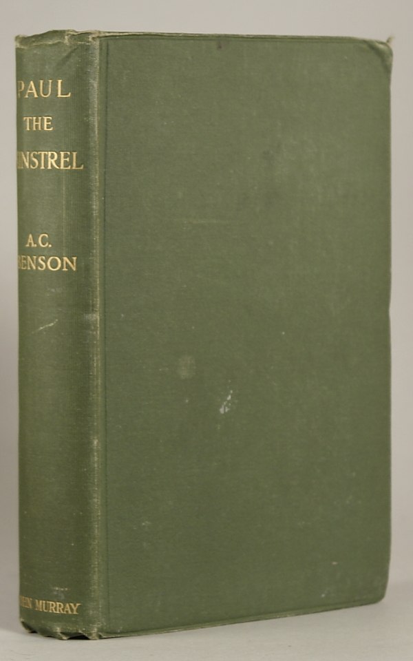 PAUL THE MINSTREL AND OTHER STORIES REPRINTED FROM THE HILL OF TROUBLE AND THE ISLES OF SUNSET. Arthur Christopher Benson.