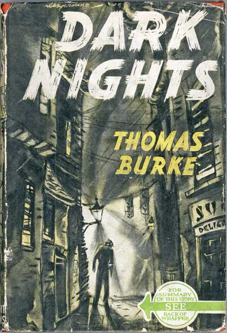 DARK NIGHTS. Thomas Burke.