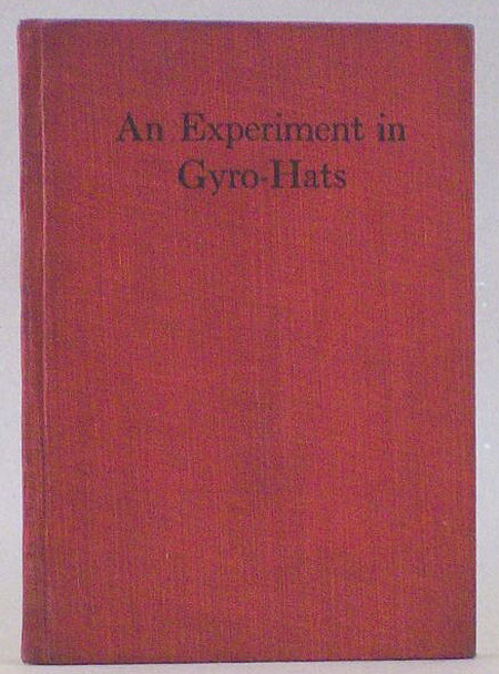 AN EXPERIMENT IN GYRO-HATS ... Special Edition. Ellis Parker Butler.