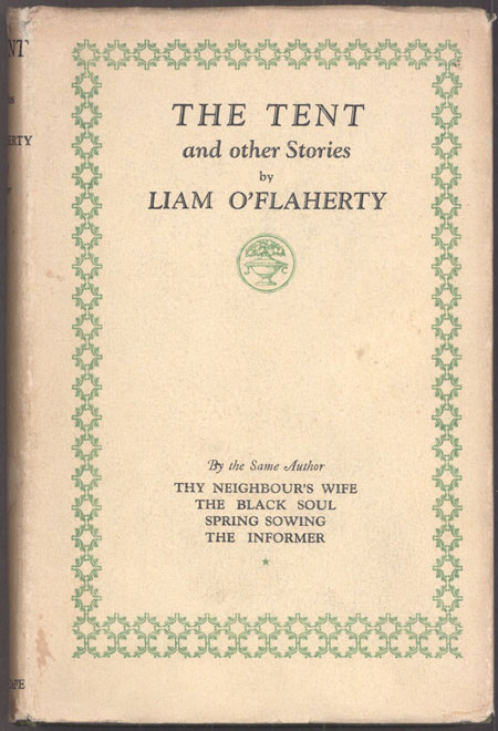 THE TENT. Liam O'Flaherty.