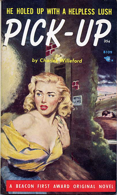 PICK-UP. Charles Willeford.