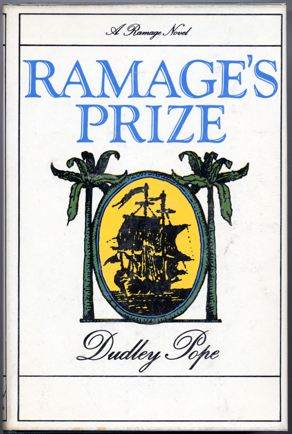 RAMAGE'S PRIZE. Dudley Pope.