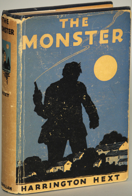 "THE MONSTER by Harrington Hext [pseudonym]. Eden Phillpotts, ""Harrington Hext."""