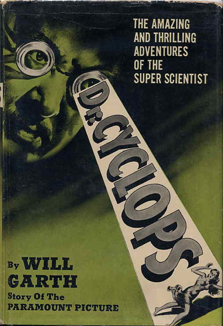 DR. CYCLOPS. Will Garth, house pseudonym.