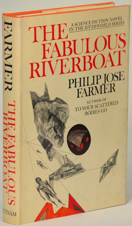 THE FABULOUS RIVERBOAT. Philip Jose Farmer.