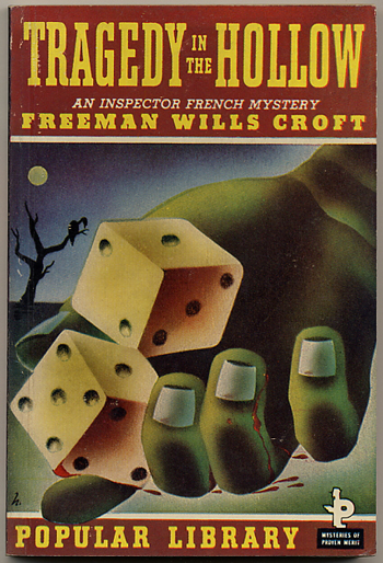 TRAGEDY IN THE HOLLOW. Freeman Wills Crofts.