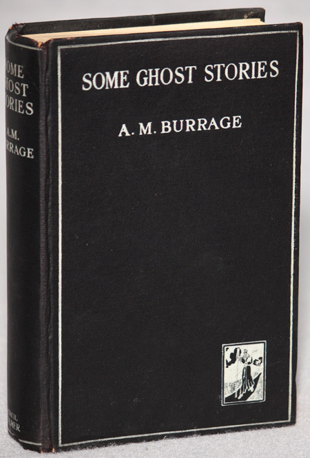 SOME GHOST STORIES. Burrage.