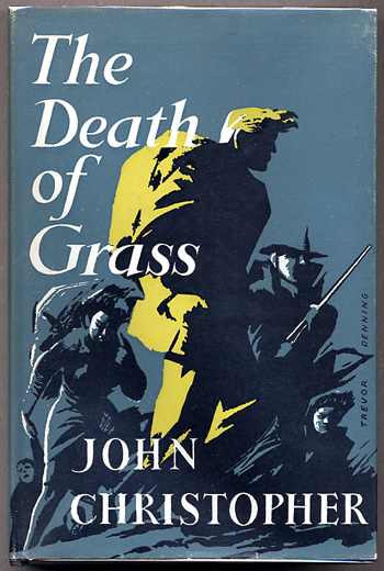 THE DEATH OF GRASS. John Christopher, Christopher Samuel Youd.
