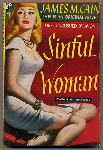 THE SINFUL WOMAN. James M. Cain.