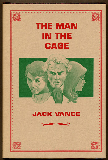 THE MAN IN THE CAGE. John Holbrook Vance.