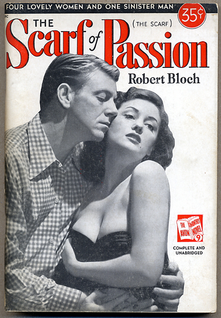 THE SCARF OF PASSION. Robert Bloch.