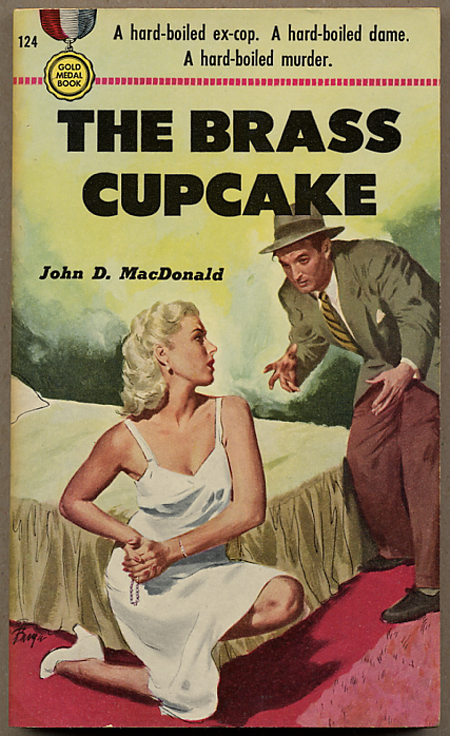 THE BRASS CUPCAKE. John D. MacDonald.