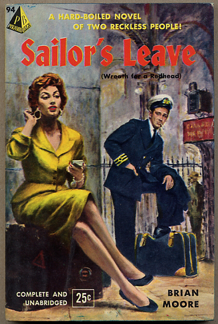 SAILOR'S LEAVE. Brian Moore.