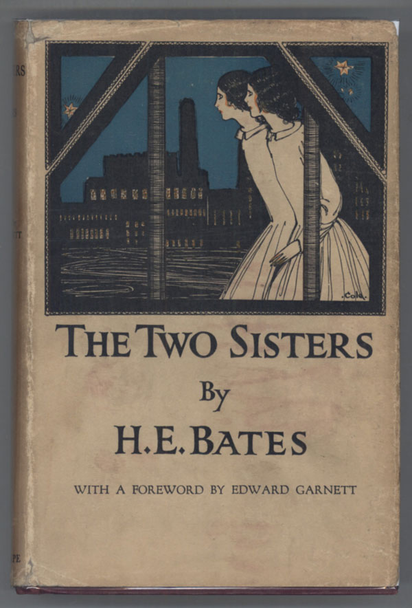 THE TWO SISTERS ... With a Foreword by Edward Garnett. Bates.
